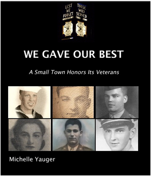 Book Talk by Michelle Yauger ~ We Gave Our Best: A Small Town Honors Its Veterans