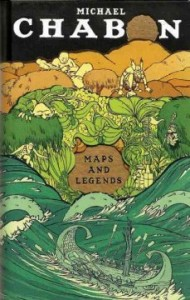 Maps and Legends by Michael Chabon. A series of linked essays analyzes works of literature important to the author, argues for the importance of enjoying a diverse range of reading options, and explores the author's own writings from a perspective of personal history.