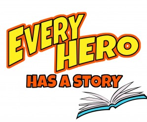 Every Hero has a Story! Community Heroes