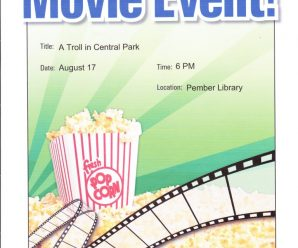 Movie Night at the Pember August 17, 6PM