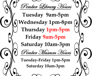 New Hours at the Pember